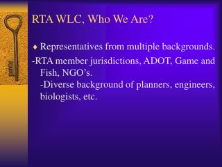 RTA WLC, Who We Are?