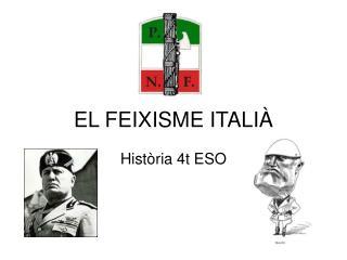 EL FEIXISME ITALI�
