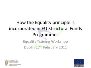 How the Equality principle is incorporated in EU Structural Funds Programmes