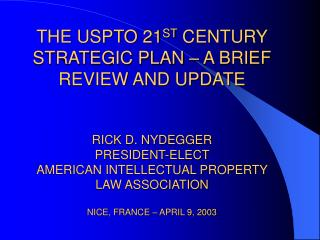 THE USPTO'S 21 ST  CENTURY PLAN – JUNE 3, 2002