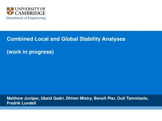 Combined Local and Global Stability Analyses (work in progress)