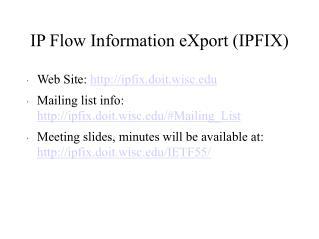 IP Flow Information eXport (IPFIX)