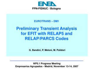 EUROTRANS – DM1 Preliminary Transient Analysis for EFIT with RELAP5 and RELAP/PARCS Codes