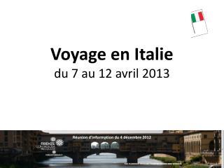 Voyage en Italie du 7 au 12 avril 2013