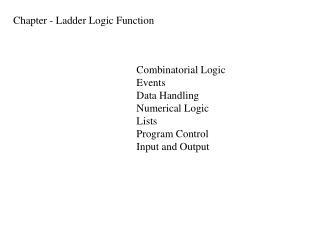 Chapter - Ladder Logic Function