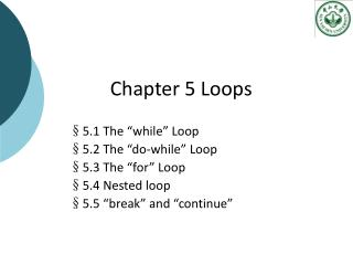 Chapter 5 Loops