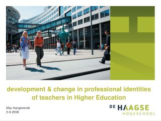 development & change in professional identities of teachers in Higher Education