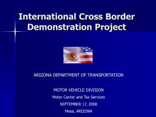ARIZONA DEPARTMENT OF TRANSPORTATION MOTOR VEHICLE DIVISION Motor Carrier and Tax Services