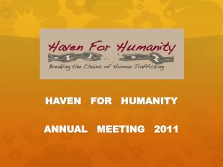 HAVEN   FOR   HUMANITY ANNUAL   MEETING   2011