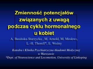 Katedra i Klinika Psychiatryczna Akademii Medycznej  w Warszawie