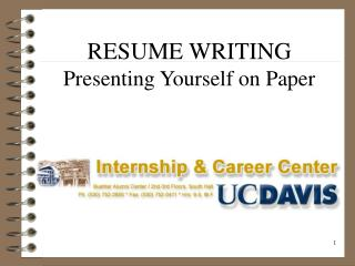 RESUME WRITING  Presenting Yourself on Paper