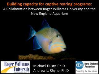 Building capacity for captive rearing programs: