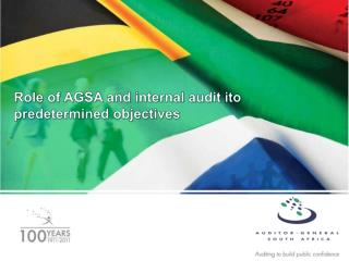 Role of AGSA and internal audit ito predetermined objectives