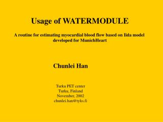 Usage of WATERMODULE A routine for estimating myocardial blood flow based on Iida model