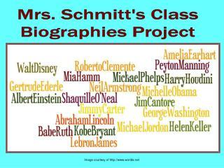Mrs. Schmitt's Class Biographies Project