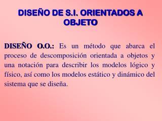 DISE�O DE S.I. ORIENTADOS A OBJETO
