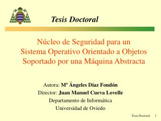 Autora:  Mª Ángeles Díaz Fondón Director:  Juan Manuel Cueva Lovelle Departamento de Informática