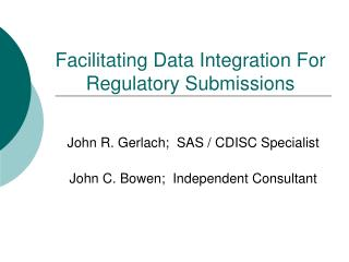 Facilitating Data Integration For Regulatory Submissions