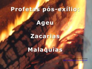 Profetas p�s-ex�lio: Ageu Zacarias Malaquias Jos� Adelson de Noronha