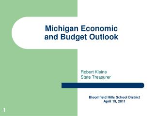 Michigan Economic  and Budget Outlook