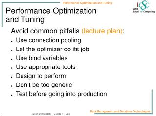 Performance Optimization  and Tuning