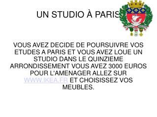 UN STUDIO  �  PARIS