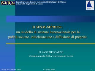 FLAVIO MELCARNE Coordinamento SIBA Università di Lecce