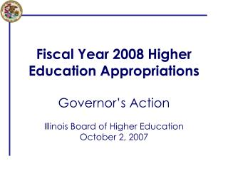 Fiscal Year 2008 Higher Education Appropriations