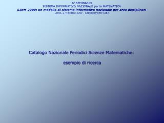 IV SEMINARIO  SISTEMA INFORMATIVO NAZIONALE per la MATEMATICA