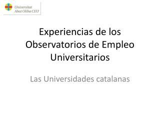 Experiencias de los Observatorios de Empleo Universitarios