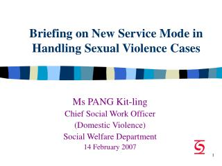 Briefing on New Service Mode in  Handling Sexual Violence Cases