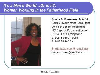 It's a Man's World…Or is it?: Women Working in the Fatherhood Field