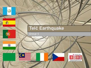 Tel č  Earthquake