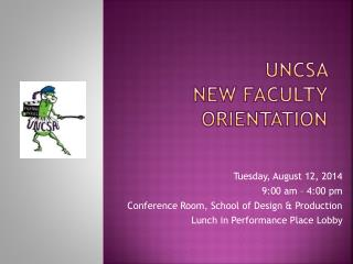UNCSA  new Faculty Orientation
