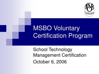 MSBO Voluntary Certification Program