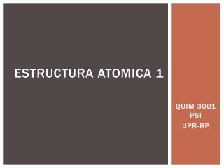 Estructura Atomica  1