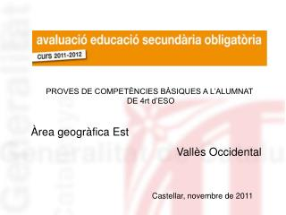 Àrea geogràfica Est Vallès Occidental