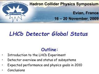 LHCb Detector Global Status