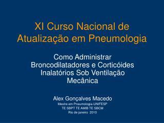 XI Curso Nacional de Atualização em Pneumologia