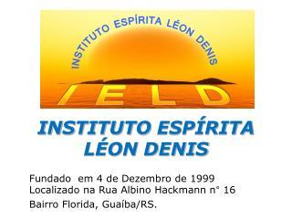 INSTITUTO ESPÍRITA  LÉON DENIS