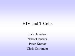HIV and T Cells