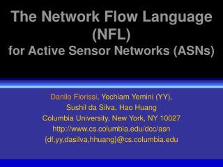 The Network Flow Language (NFL) for Active Sensor Networks (ASNs)