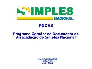 PGDAS Programa Gerador do Documento de Arrecadação do Simples Nacional