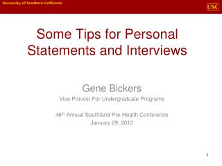 Some Tips for Personal Statements and Interviews