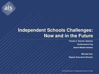 Independent Schools Challenges: Now and in the Future