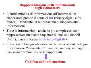 Rappresentazione delle informazioni  negli elaboratori