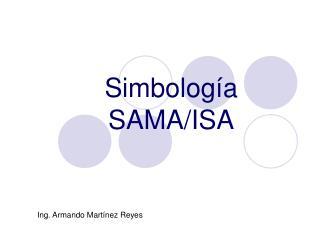 Simbología SAMA/ISA