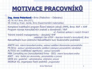 MOTIVACE PRACOVNÍKŮ