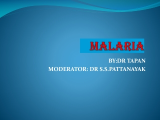 Malaria Pathogenesis and  Clinical Presentation