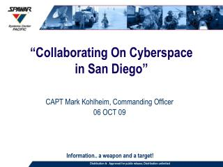 """Collaborating On Cyberspace in San Diego"""